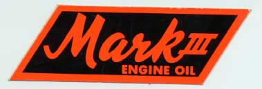 Mark III sticker - Motor Oil vintage 1960's sticker